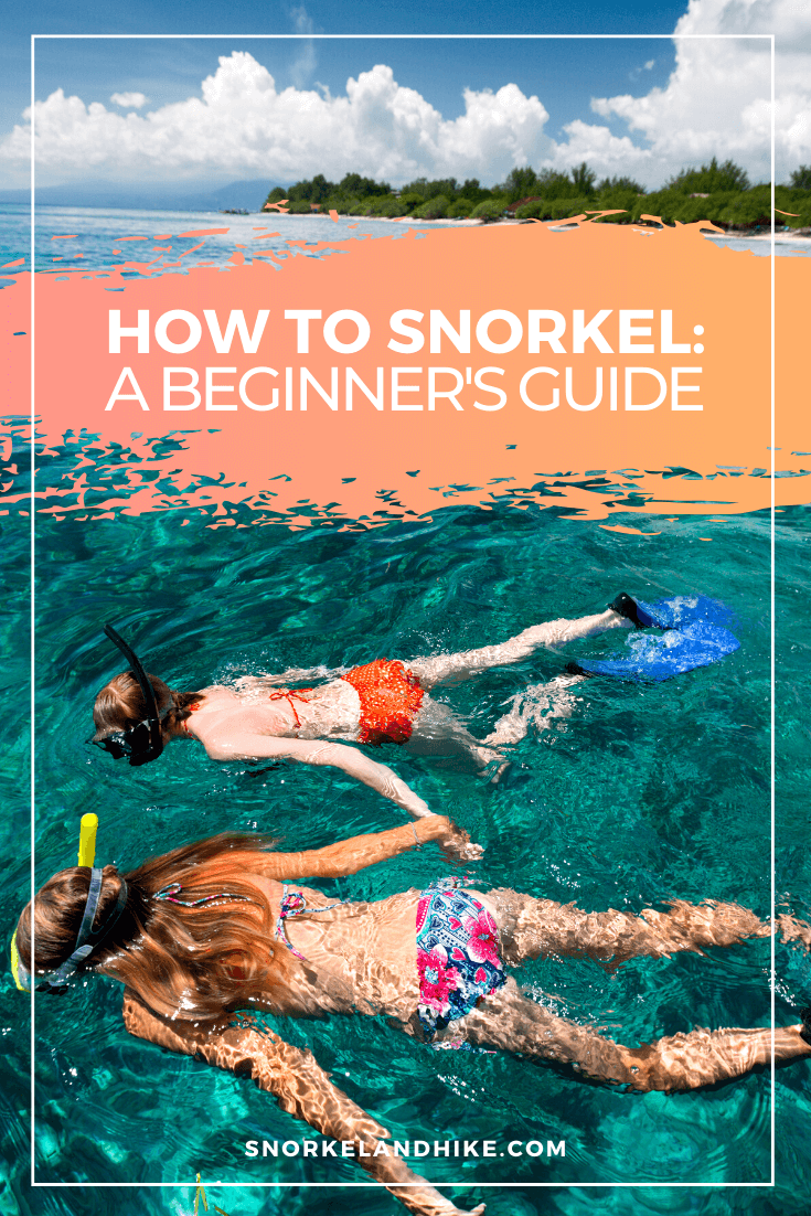 Aerial photo of two women snorkeling and holding hands, text overlay of How to Snorkel:  A Beginner's Guide
