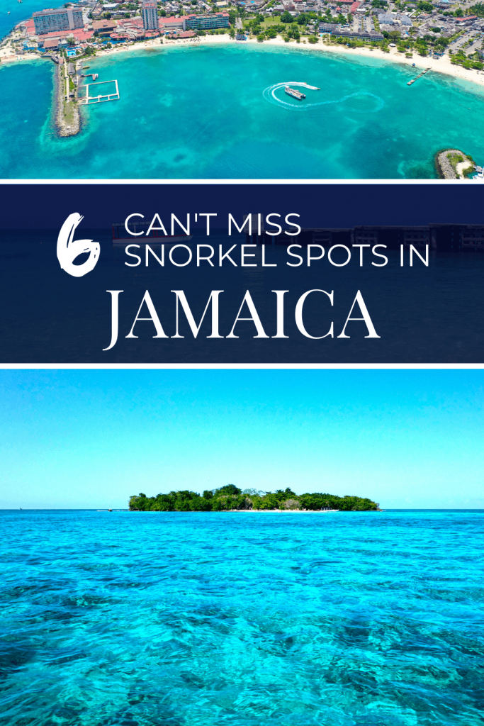 "collage of snorkeling spots in Jamaica, with text overlay ""6 can't miss snorkel spots in Jamaica"""
