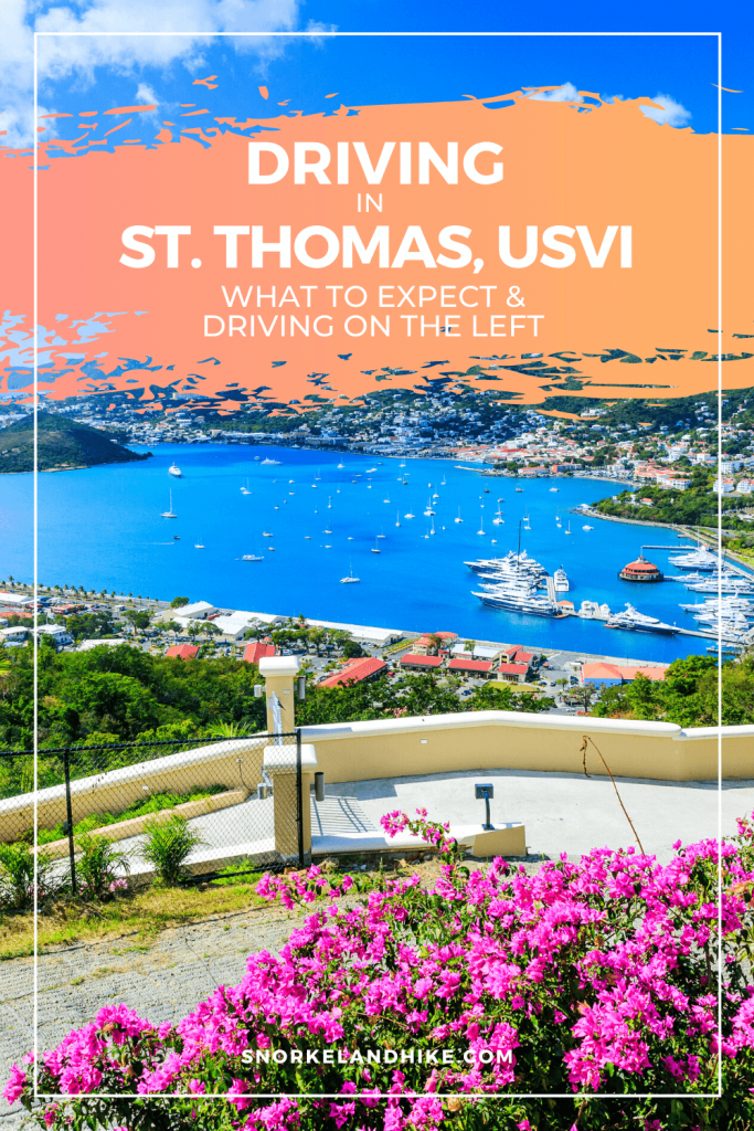 Driving in St. Thomas, USVI pinterest pin, Text overlay with photo of road in St. Thomas overlooking the harbor in Charlotte Amalie